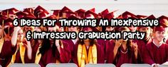 Throwing a graduation party