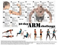 Arm 30 Day Challenge this might be my next challenge after the ab challenge...i love these calendar challenges, i'm a schedule person, so this is most effective for me.