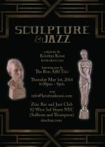 "Kristina Kossi. ""Sculpture and Jazz"" Solo show at Zinc Bar, May 1st, 2014"