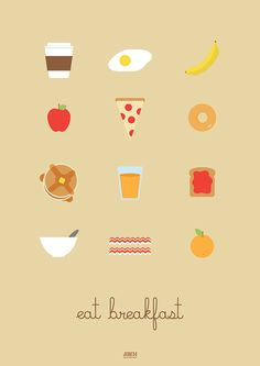 """Eat breakfast"" -Always With Honor #design #graphic design #art #illustration #advice #quotes #education #highered #student"