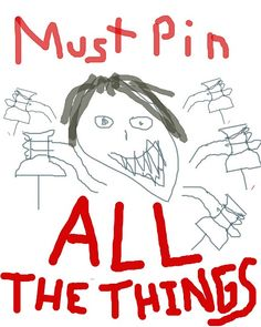 pinning and pinning and pinning and pi- and pi- and pinning...