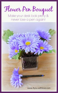 4 You With Love: Flower Pen Bouquet #craftmonthlove