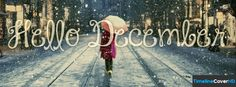 Hello December 3 Facebook Timeline Cover Hd Facebook Covers - Timeline Cover HD
