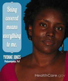 "Ruth: ""Being covered means everything to me."" Yvonne Jones, Philadelphia, PA. HealthCare.gov."