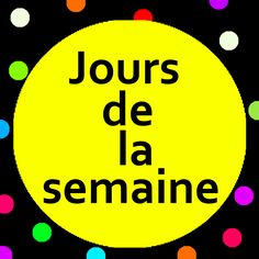 Teach the days of the week to preschoolers and kindergarten children (maternelle) with Jours de la semaine song and song lyrics