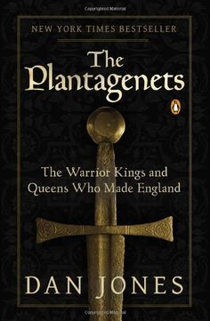 The Plantagenets: The Warrior Kings and Queens Who Made England by Dan Jones, http://www.amazon.com/dp/0143124927/ref=cm_sw_r_pi_dp_OkT2tb0GAARHE