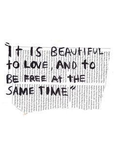 love and freedom.