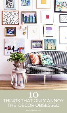 10 Things That Annoy the Decor Obsessed