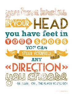 Words of wisdom from Dr. Seuss.