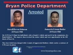 Two arrested after two aggravated robberies. See details at www.facebook/BryanPD  Nov 2015