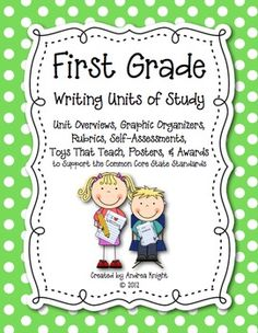 """""""First Grade Writing Units of Study"""" includes lesson overviews, suggested mentor texts, sample writing templates, graphic organizers, unit rubrics, student self-assessments, and more!  104-pages, $8.50"""