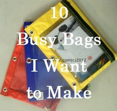 10 Busy Bags I Want to Make | Oh, how I need to make these!