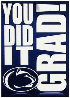 Penn State Graduation Card YOU DID IT