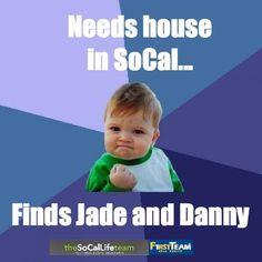 Needs house in SoCal... Finds Jade and Danny. TheSoCalLife.com twitter, houses, funni, social media, psycholog meme, kids, find jade, media infograph