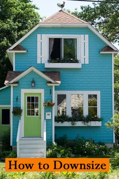 How to Successfully Downsize Your Home