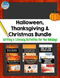 Holiday Writing Bundle - includes two literacy activities for all three fall holidays -  Halloween, Thanksgiving and Christmas. ($)