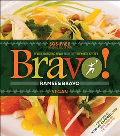 Bravo! Health-Promoting Meals from The TrueNorth Kitchen