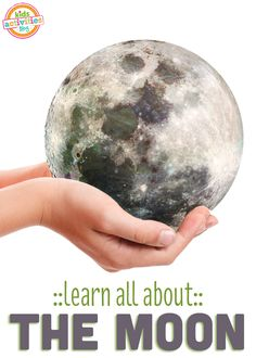 10 Ways to Learn About The Moon - Kids Activities Blog