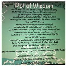 Used with Teacher End of the Year Pot of Wisdom given to 1st year teachers...see previous pin for items & meanings attached to Danielson Framework for Effective Teaching components.