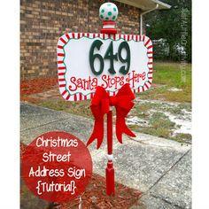 Just A Little Creativity: Santa Stops Here- Christmas Street Address