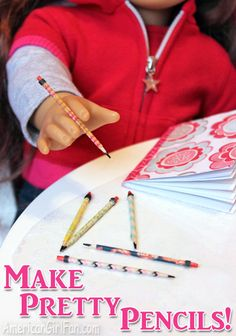 Doll Craft: Make Pretty Pencils for Back to School!