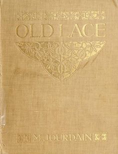 Old lace, A Handbook for Collectors