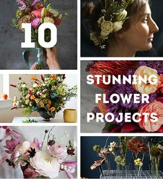 10 Stunning Flower Projects How To Make Them