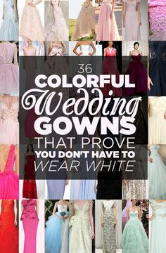36 Colorful Wedding Gowns