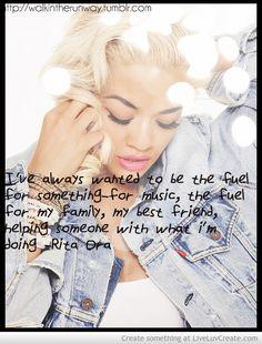 Rita Ora's Quote