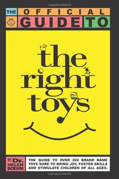 The Official Guide to the Right Toys.