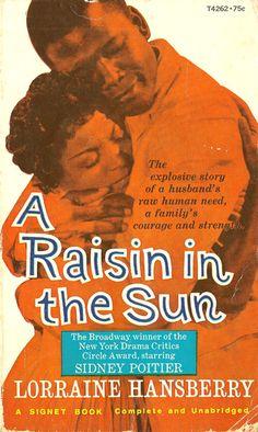Lorraine Hansberry  A Raisin in the Sun lorrain hansberri, sun origin, book, raisin