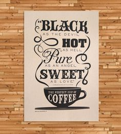 The Perfect Cup of Coffee Letterpress Art Print in Art by Jilly Jack Designs on Scoutmob Shoppe. This lovely letterpressed print illustrates the recipe for a perfect up of coffee.