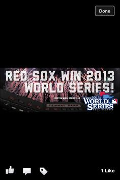 Red Sox 2013. 'Nuff said.