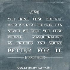 ... real people, word of wisdom, remember this, the real, truth, true words, inspirational quotes, friendship quotes, real friends