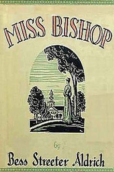 Miss Bishop by Bess Streeter Aldrich