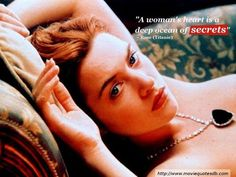 """""""A woman's #heart is a deep #ocean of #secrets"""" ~ Rose ( #Titanic ) #moviequotesdb #movie #movies #quote #quotes #quotation #quotations"""