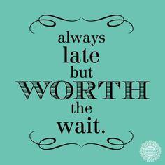 life, god, friends, yep, late, daughters, heels, motto, quot