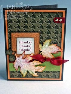 Another ink on embossing folder.  Use of frame set an added bonus!  And baby wipe technique on leaves - thanks Jan!
