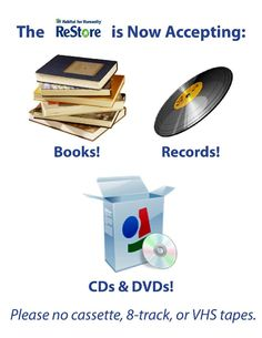 The ReStore is now accepting donated books, records, CDs, & DVDs!