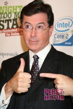 Stephen Colbert - love him :)
