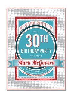 {Mark} 30th Birthday Party Invitation by digibuddhaPaperie, $18.00  https://www.etsy.com/listing/105697008/30th-birthday-party-invitation-21st-40th