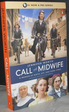 Call the Midwife: A Memoir of Birth, Joy, and Hard Times: Jennifer Worth: 9780143123255: Amazon.com: Books
