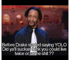 Hahaha oh Katt Williams.