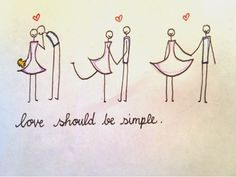 Love should be simple
