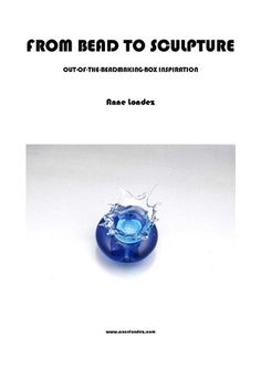 Lampwork Glass Tutorial EBOOK  From Bead to by AnneLondezGlass, $25.00