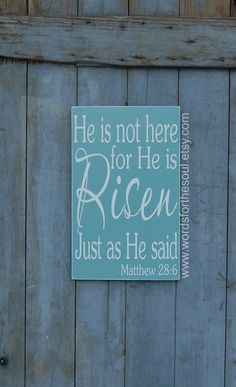 He is Risen Easter Matthew 28:6 Christian Typography Scripture Wood Sign