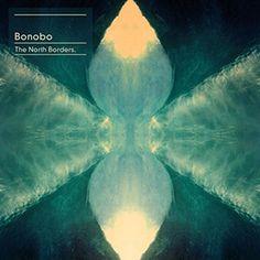 Bonobo: The North Borders - Album Preview on KCRW