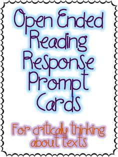Open Ended Reading Response Cards - what a great idea!