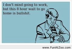 Funny saying about work - Funny Picture