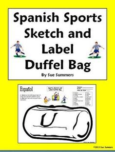 Spanish Sports Duffel Bag Sketch and Label - Los Deportes by Sue Summers - Includes 10 Spanish sports vocabulary words.
